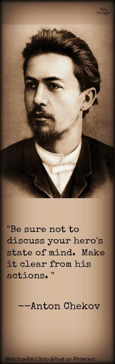 Anton Chekhov quote, May 1886. Writing Tips by Famous Authors…