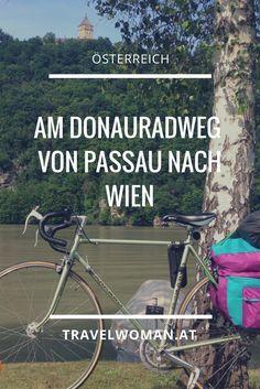 Am Donauradweg von Passau nach Wien Travel Advice, Travel Tips, Road Bike, Homeland, Outlander, Germany, Bicycle, Challenges, Tours