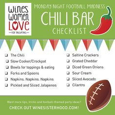 Tailgating Time: Monday Night Football Madness Chili Bar Checklist - W. - Tailgating Time: Monday Night Football Madness Chili Bar Checklist – Wines Women Love f - Chili Bar Party, Potluck Themes, Monday Night Football, Super Bowl Party, Harvest Party, Fall Harvest, Chili Cook Off, Woman Wine, Housewarming Party