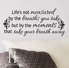 Life's Not Measured by the Breaths you take vinyl wall lettering words quote Decal decor saying on Etsy, $19.00