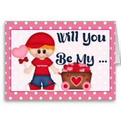 Will You Be My ... Valentine Greeting Card d3