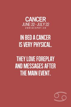 Cancer Zodiac Sign ♋ Love foreplay and massages after the main event.
