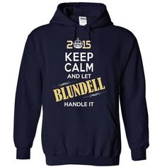 awesome It is a BLUNDELL t-shirts Thing. BLUNDELL Last Name hoodie