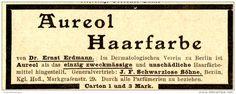 Original-Werbung/ Anzeige 1897 -  AUREOL HAARFARBE / SCHWARZLOSE BERLIN - ca. 90 X 35 mm