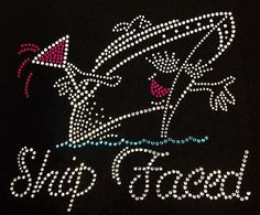 Check out this item in my Etsy shop https://www.etsy.com/listing/208683956/ship-faced-bling-rhinestone-shirt