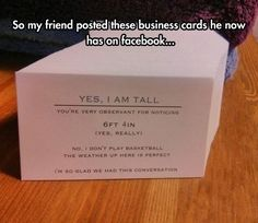 Business cards for tall people.
