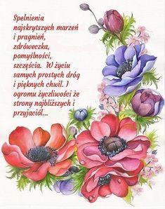Z okazji ❤💚💙 - - Birthday Wishes, Happy Birthday, Power Of Prayer, Watercolor Flowers, Floral, Motto, Humor, Quotes, Books