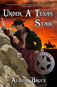 UNDER A TEXAS STAR by ALISON BRUCE (western historical romance)~wanna see!