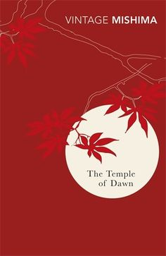 """Read """"The Temple Of Dawn"""" by Yukio Mishima available from Rakuten Kobo. Mishima's literary powers are on full display in his penultimate novel that is a meditation on reincarnation and Buddhis. Emily Dickinson Books, Good Books, Books To Read, Creative Book Covers, Buddhist Philosophy, Vintage Classics, Book Jacket, Beautiful Book Covers, Pilgrimage"""