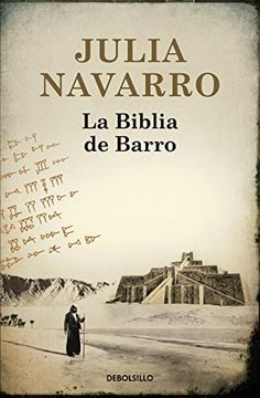 La Biblia de Barro / The Bible of Clay (Best Seller) (Spanish Edition) Best Books To Read, Good Books, My Books, Julia Navarro, Love You, Let It Be, World Of Books, Ex Libris, Book Lovers