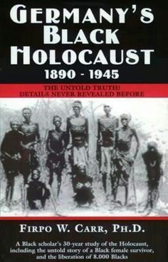 Germany's Black Holocaust. I must read this book!