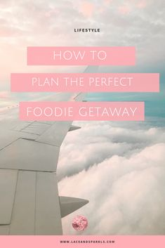 Plan Your Foodie Get