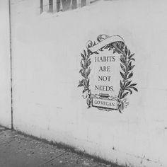 Los hábitos no son necesidades #ViveVegan