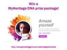 Win a MyHeritage DNA Prize Package!