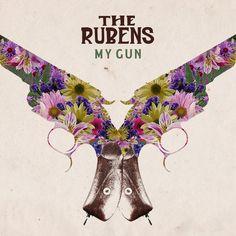 My Gun by The Rubens
