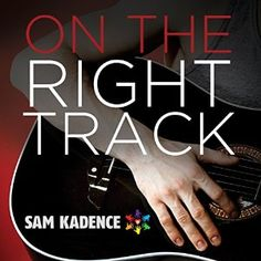 On the Right Track | Gay Book Reviews – M/M Book Reviews