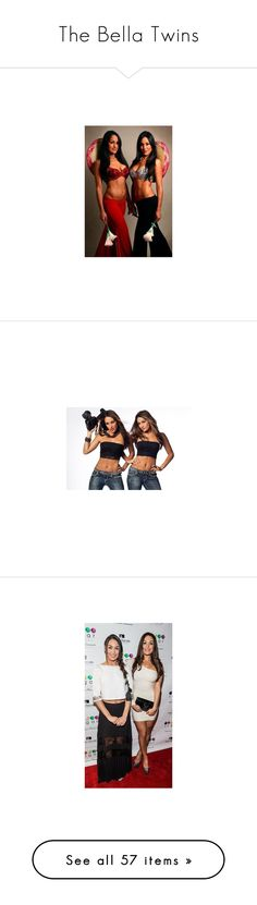 """The Bella Twins"" by anoai2002 ❤ liked on Polyvore featuring wwe, bella twins, dresses, tops, brown tops, people, the bella twins, divas, wrestling and pictures"