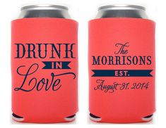 Custom Wedding Koozie Drunk in Love by SplendidSips on Etsy, $180 for 150