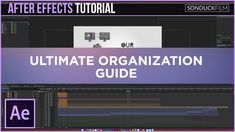 Adobe Video tutorial: After Effects: The Ultimate Organization Guide => http://tutorials411.com/2017/03/07/effects-ultimate-organization-guide/ #photoshop #adobe #tutorial