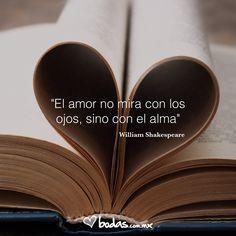 El amor no mira con los ojos, sino con el alma- William Shakespeare /#love #lovequotes #frasesdeamor #frasesbonitas #pensamientos #paradedicar #amor #citasromanticas #citas