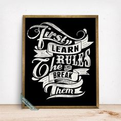 First Learn The Rules Print Typography Poster by VocaPrints