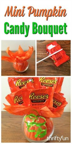 a Mini Pumpkin Candy Bouquet This is a guide about making a mini pumpkin candy bouquet. Make this cute candy bouquet to give as a gift or use as a holiday centerpiece.Use Use may refer to: or to: User (disambiguation) Halloween Goodies, Halloween Candy, Holidays Halloween, Happy Halloween, Pretty Halloween, Diy Halloween Basket, Halloween Decorations, Halloween Teacher Gifts, Halloween 2018