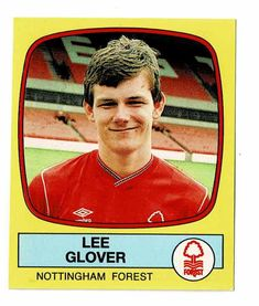 Lee Glover of Nottingham Forest - Football 88 - Panini - English & Scottish Leagues Nottingham Forest, Football Season, English, Baseball Cards, English Language
