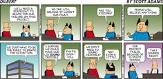 Created by Scott Adams, Dilbert is about the world's most famous -- and funny -- dysfunctional office. Dilbert Cartoon, Dilbert Comics, Brave Little Toaster, Doom 1, Scott Adams, Scapegoat, Family Game Night, New Artists