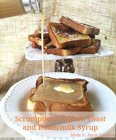 Scrumptious French Toast Recipe - www.classyclutter.net