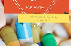 Locked and Put Away. All Sharps, Meds, and Cleaners. Safety Plan. Autism. Pica, Developmental Disabilities, Depression, Suicide, Safety First. Caregiver Support. Practical Inexpensive Links to keep your loved ones safe. Alzheimer's.