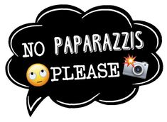 No paparazzis please Photo Props, Photo Booth, Carl Y Ellie, Happy New Year, Cool T Shirts, Birthdays, Humor, Party, Fun