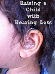 Super Smart Mama: Raising a Child with Hearing Loss: Getting Hearing Aids