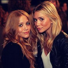 Mary Kate and Ashley Olsen. I used to be obsessed with them and I still am <3