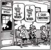 Sad, but true today!! It's pretty sad when Christmas is on the same list as those other filthy words...