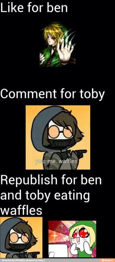 Ben Drowned Ticci Toby