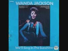 Wanda Jackson - Well Sing In The Sunshine (1969)