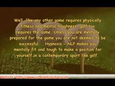 Learn to master the mental game of golf. The essential golf tips and techniques which will help you to play your golf at the elite level .............