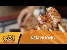 Dạy Cách Làm Nem Nướng Việt Nam   Món Ngon Việt Nam - YouTube