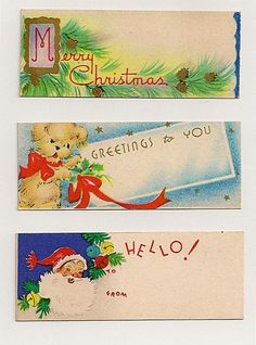 1950's vintage Christmas gift tags- when I find these I have enlarged copies made on card stock and use them