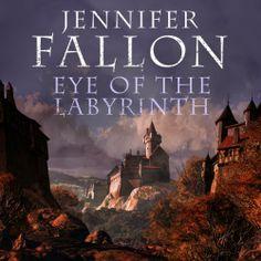 Eye of Labyrinth by Jennifer Fallon (Second Son #2), Audible, 2014
