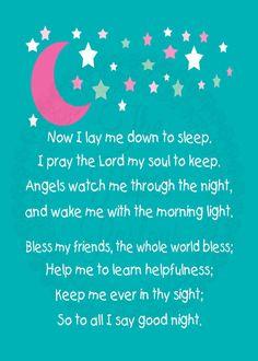 Children's bedtime prayer. Now I lay me down the sleep.....