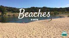 If you're looking for a weekend of sand and sun without leaving town, check out our list of beaches in Austin!