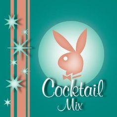 Playboy Cocktail Mix CD