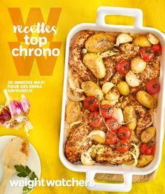 Recettes top chrono ! | Weight Watchers
