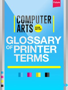 15 printing terms every designer needs to know | Print design | Creative Bloq