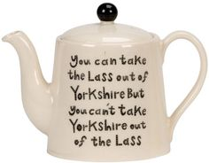Thus nowt like a Yorkshire lass! East Yorkshire, Yorkshire England, Yorkshire Dales, Yorkshire Sayings, Leeds England, Tea And Books, Country Girl Quotes, My Motto, Fun Cup