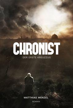 Der Kindle- Deal der Woche 3/6 ☺   Chronist: Der erste Kreuzzug. Roman:Amazon.de:Kindle-Shop