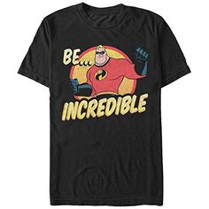 The Incredibles Be Incredible Mens Graphic T Shirt, Men's, Size: XL, Black Disney Incredibles, Disney Pixar, Disney 2017, Disney Men, Movie T Shirts, Disney Shirts, Branded T Shirts, Mens Tees, Cute Outfits