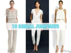 10 gorgeous jumpsuits for your wedding, remember, you can wear 3 different outfits now!!