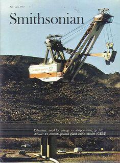 """Giant Shovel on Strip Mine Fight: 1973 Mining Equipment, Heavy Equipment, Route 70, Surface Mining, Appalachian People, Bucyrus Erie, Heavy Machinery, Coal Mining, Shovel"